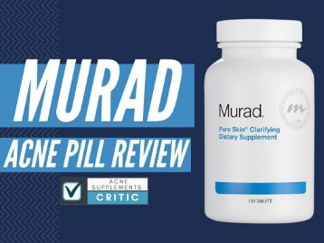 Murad Acne Pill Review, Ingredients, & Side Effects 2017
