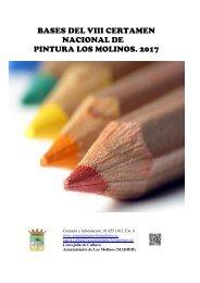 BASES DEL VIII CERTAMEN NACIONAL DE PINTURA LOS MOLINOS 2017