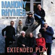Mahony Rhymes: Extended Play
