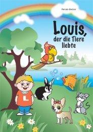Kinderbuch: Louis, der die Tiere liebte