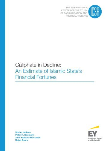 Caliphate in Decline An Estimate of Islamic State's Financial Fortunes