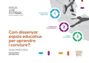 Com dissenyar espais educatius per aprendre i conviure?
