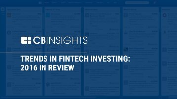 TRENDS IN FINTECH INVESTING 2016 IN REVIEW