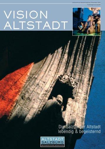 VISION ALTSTADT November 2004 - pdf, 1914 Kb - Altstadt Salzburg