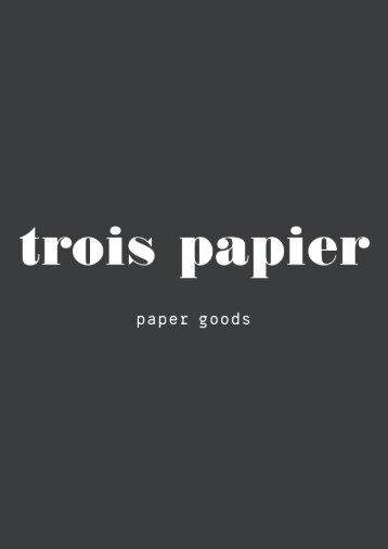 Trois Papier Online Catalouge