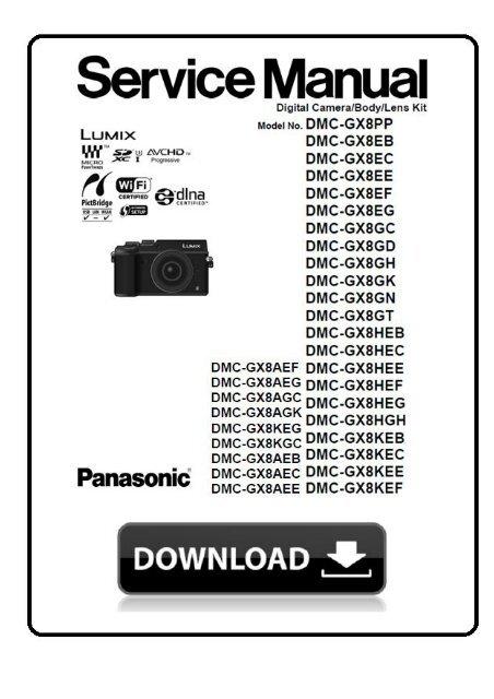 Panasonic Lumix DMC GX8 service manual and repair instructions