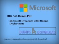 Microsoft MB2-706 Dumps Free Download PDF - Dumps4download.com
