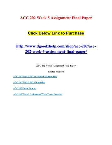 ACC 202 Week 5 Assignment Final Paper