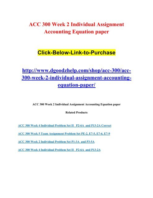 ACC 300 Week 2 Individual Assignment Accounting Equation paper