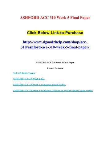 ASHFORD ACC 310 Week 5 Final Paper (1)