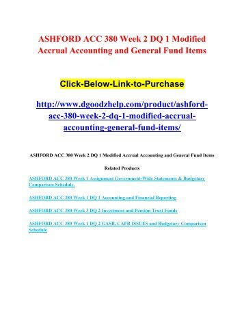 ASHFORD ACC 380 Week 2 DQ 1 Modified Accrual Accounting and General Fund Items