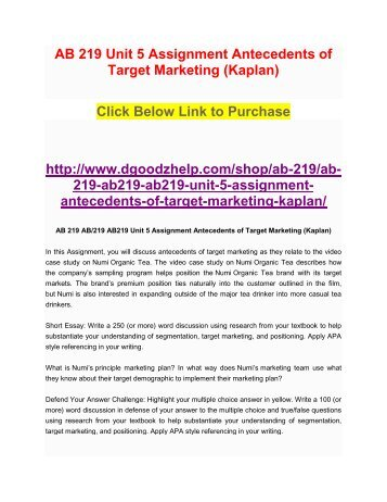 AB 219 Unit 5 Assignment Antecedents of Target Marketing (Kaplan)