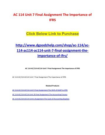 AC 114 Unit 7 Final Assignment The Importance of IFRS