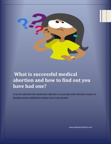 What is successful medical abortion and how to find out you have had one?