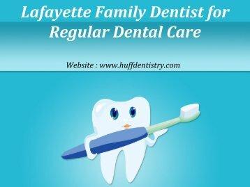 Lafayette Family Dentist
