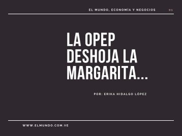 LA OPEP DESHOJA LA MARGARITA..