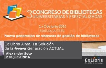 Ex Libris Alma La Solución de la Nueva Generación ACTUAL