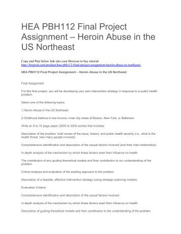HEA PBH112 Final Project Assignment – Heroin Abuse in the US Northeast