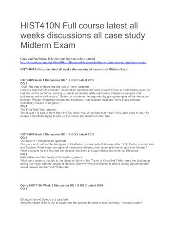 HIST410N Full course latest all weeks discussions all case study Midterm Exam