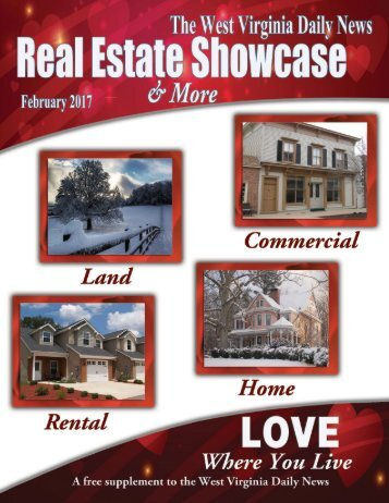 The West Virginia Daily News Real Estate Showcase & More - February 2017