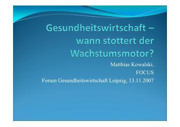 Matthias Kowalski, FOCUS Forum Gesundheitswirtschaft Leipzig ...
