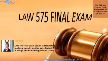 LAW 575 Final Exam University Of Phoenix Pdf Download @ Studentehelp