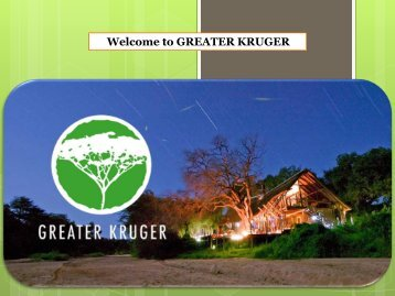 Welcome to GREATER KRUGER