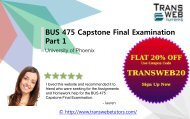 UOP BUS 475 Capstone Final Examination Part 1 Answers for Questions