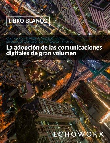 La adopción de las comunicaciones digitales de gran volumen