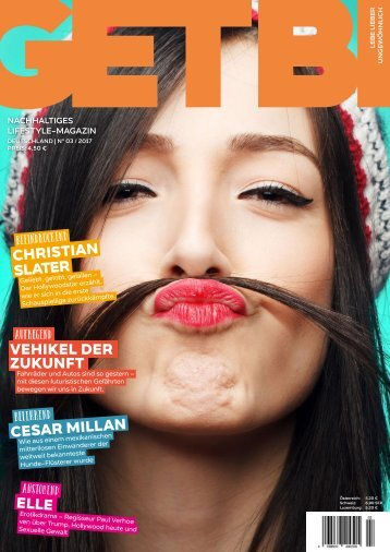 GETBI 03/2017 E-Paper - Nachhaltiges Lifestyle-Magazin