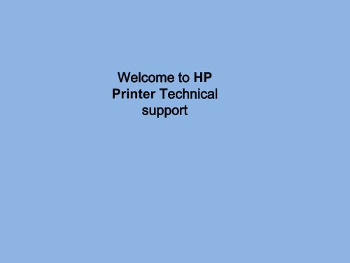 Dial +1 877-284-7711 toll free for HP Printer Support