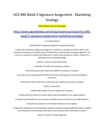 HCS 490 Week 5 Signature Assignment Marketing Strategy