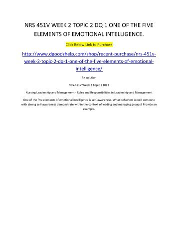 NRS 451V WEEK 2 TOPIC 2 DQ 1 ONE OF THE FIVE ELEMENTS OF EMOTIONAL INTELLIGENCE