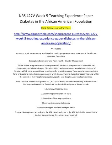 NRS 427V Week 5 Teaching Experience Paper Diabetes in the African American Population