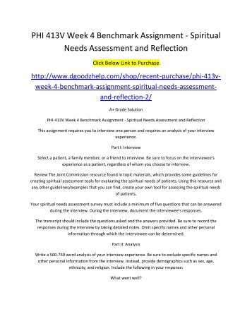PHI 413V Week 4 Benchmark Assignment Spiritual Needs Assessment and Reflection