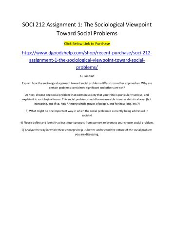 SOCI 212 Assignment 1 The Sociological Viewpoint Toward Social Problems
