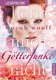 XL Leseprobe Götterfunke - Liebe mich nicht von Marah Woolf