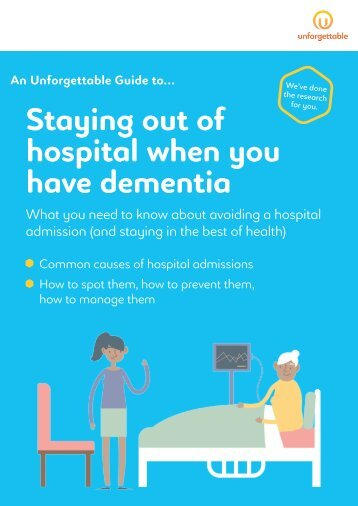 Staying out of hospital when you have dementia