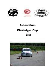 Der SAP schreibt für das Jahr 2012 den Autoslalom Einsteiger Cup ...