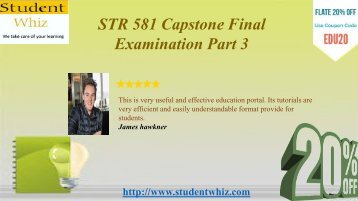 STR 581 Week 6 Capstone Examination Part 3 Answers for STR 581 Capstone Final Exam Part 3