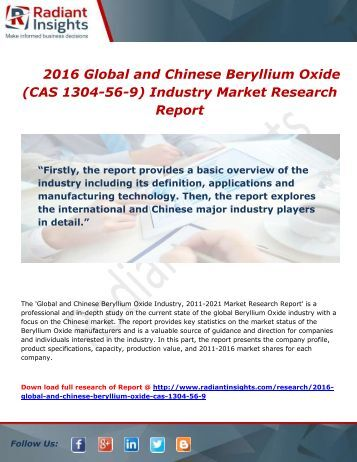 Global and Chinese Beryllium Oxide Industry Share, Size and Analysis Report to 2016