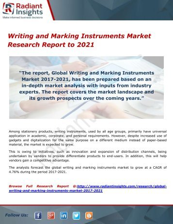 Writing and Marking Instruments Market- Growth, Type and Application; Trends Forecast to 2021 by Radiant Insights,Inc