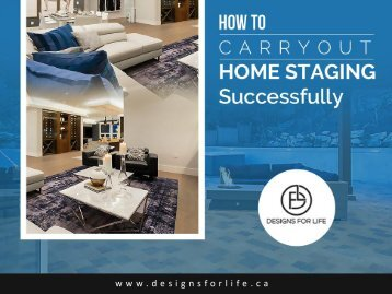 How to carryout home staging successfully
