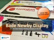 An Ideal Vinyl Stickers Printing Company - Bade Newby Display
