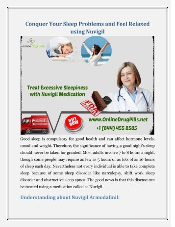 Overcome your sleep issues and experience secure using nuvigil