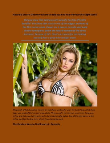 Australia Escorts Directory is here to help you find Your Perfect One-Night Stand