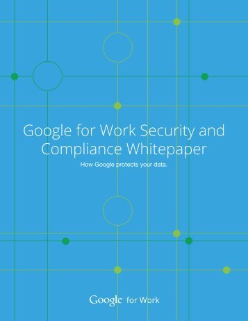 Google for Work Security and Compliance Whitepaper