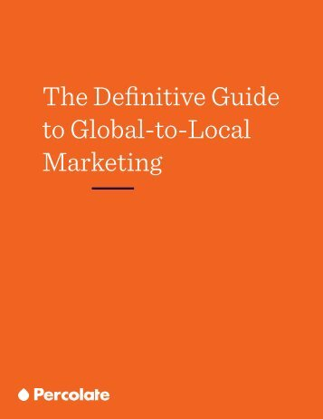 The Definitive Guide to Global-to-Local Marketing