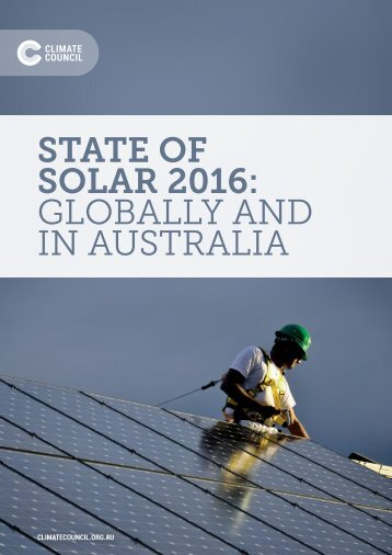 STATE OF SOLAR 2016 GLOBALLY AND IN AUSTRALIA