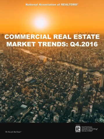 COMMERCIAL REAL ESTATE MARKET TRENDS Q4.2016